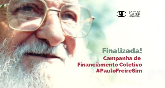 IPF finaliza a campanha de financiamento coletivo #PauloFreireSim