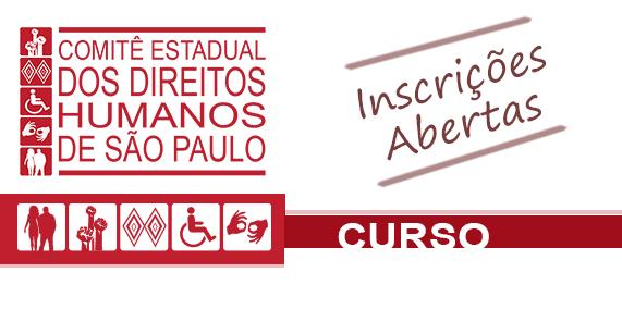 Comitê Estadual dos Direitos Humanos de São Paulo promove curso gratuito