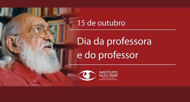 Nossa homenagem: 15 de outubro - Dia da professora e do professor