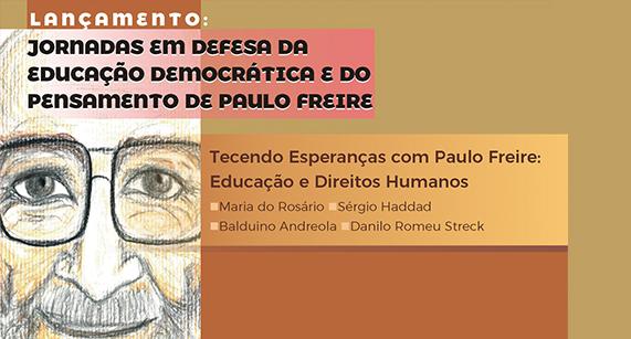 Jornadas em Defesa da Educação Democrática e do Pensamento de Paulo Freire