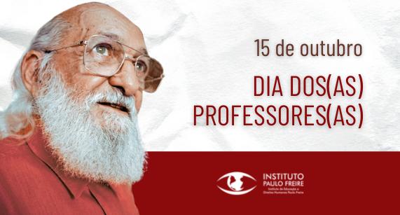 15 de outubro: Dia das professoras e professores
