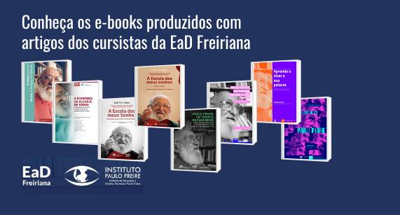 Conheça os e-books publicados pelos cursistas da EaD Freiriana