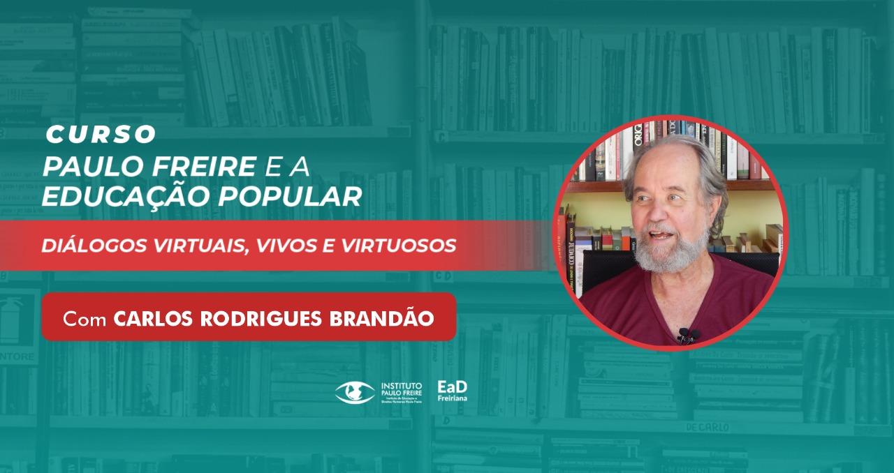 """EaD Freiriana oferece mais um curso inédito online: """"Paulo Freire e a Educação Popular"""""""