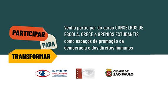 [São Paulo] Abertas as inscrições para o Curso Conselhos de Escola, Crece e Grêmios Estudantis